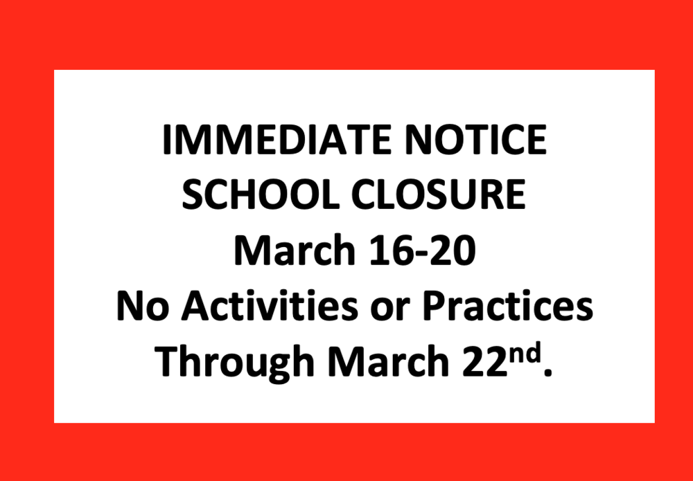 School Closure March 16-20.